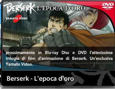 Berserk epoca dell'oro yamato video