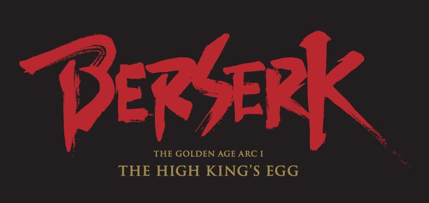 Berserk golden age arc 1 high king's egg